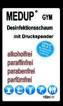 MEDUP® Gym - Desinfektionsschaum zur Hygiene 99,9% viruzid und bakterizid, alkoholfrei, paraffinfrei, parfümfrei