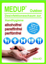 MEDUP® Outdoor - Desinfektionsschaum zur Hygiene 99,9% viruzid und bakterizid, alkoholfrei, paraffinfrei, parfümfrei