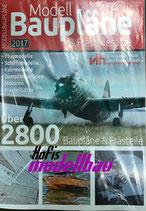 Modell-Baupläne und Frästeilesätze 2017