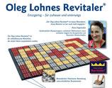 Der Revitaler von Oleg Lohnes - ca. 3 Wochen Lieferzeit beachten !!
