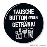 Tausche Button, Button 38 mm