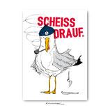 """""""Scheiß drauf"""" - Postkarte"""