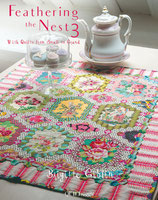 Feathering the Nest 3 - With Quilts from Small to Grand - Brigitte Giblin - Quiltmania