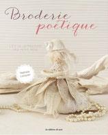 Broderie poétique - L'été de la Princesse des Petits Riens