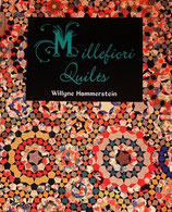 Millefiory Quilts