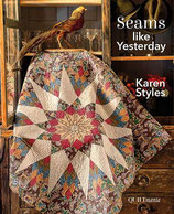 Seams like Yesterday de Karen Styles - Quiltmania
