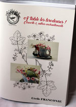 A table les brodeuses ! Couverts & autres enchantements - Cécile Franconie