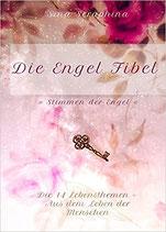Die Engel Fibel - Die 14 Lebensthemen (Band 1)