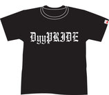 DyyPRIDE T-Shirts (Old English Ver.)