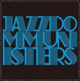 JAZZDOMMUNISTERS