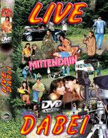 Live dabei - mittendrin - DVD Hetero