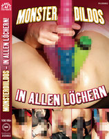 Monster Dildos in allen Löchern - DVD Extreme