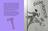 Manuel de Pole dance débutant, intermédiaire & avancé NOUVELLE EDITION