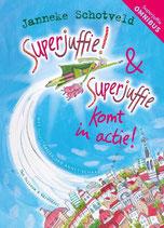 Superjuffie! & Superjuffie komt in actie
