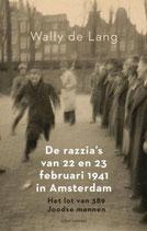 De razzia's van 22 en 23 februari 1941 in Amsterdam - isbn 9789045042749