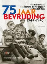 75 jaar bevrijding 1944-1945 - isbn 9789026354007