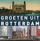 Groeten uit Rotterdam - isbn 9789492190475