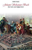 Johann Sebastian Bach - zijn land, zijn tijdgenoten - isbn 9789463387620