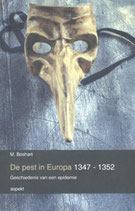 De pest in Europa 1347 - 1352 - isbn 9789463380058