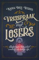 Vrijspraak voor losers - isbn 9789043529747