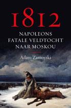 1812 - Napoleons fatale veldtocht naar Moskou