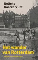 Het wonder van Rotterdam - isbn 9789083167305