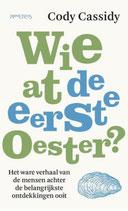 Wie at de eerste oester? - isbn 9789044646320