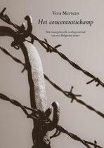 Het concentratiekamp - isbn 9789082415926
