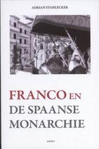 Franco en de Spaanse monarchie - isbn 9789059118010