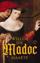 Willem die Madoc maakte - isbn 9789028223035