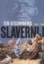 Slavernij,  Een geschiedenis - isbn 9789462496811