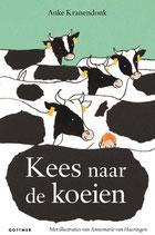 Kees naar de koeien - isbn 9789025773014
