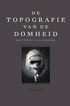 De topografie van de Domheid - isbn 9789021425887