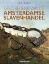 Geschiedenis van de Amsterdamse slavenhandel - isbn 9789057309076