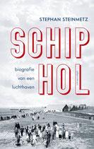 Schiphol, Biografie van een luchthaven - isbn 9789045040226