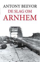 De slag om Arnhem, - isbn 9789026342479