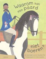 Waarom kan een paard niet boeren?