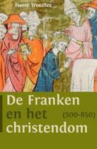 De Franken en het christendom (500-850) - isbn 9789401908474