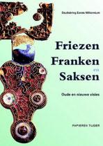 Friezen, Franken en Saksen