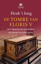 De tombe van Floris V - isbn 9789401917452