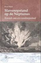 Slavenopstand op de Neptunus - isbn 9789462491304