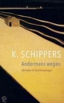 Andermans wegen - isbn 9789021419268