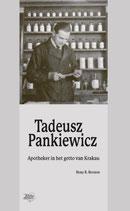 Tadeusz Panckiewicz apotheker in het getto van Krakau - isbn 9789492515117