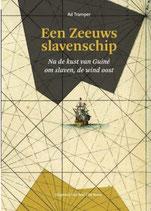 Een Zeeuws slavenschip - isbn 9789079875580