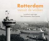 Rotterdam vanuit de wolken - isbn 9789078388203