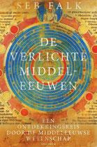 De verlichte middeleeuwen - isbn 9789000373734