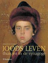 Joods Leven, thuis en in de synagoge - isbn 9789079578290