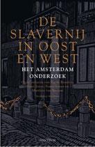 De slavernij in Oost en West - isbn 9789000372867