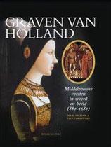 Graven van Holland - isbn 9789057307287