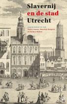 Slavernij en de stad Utrecht - isbn 9789462497689